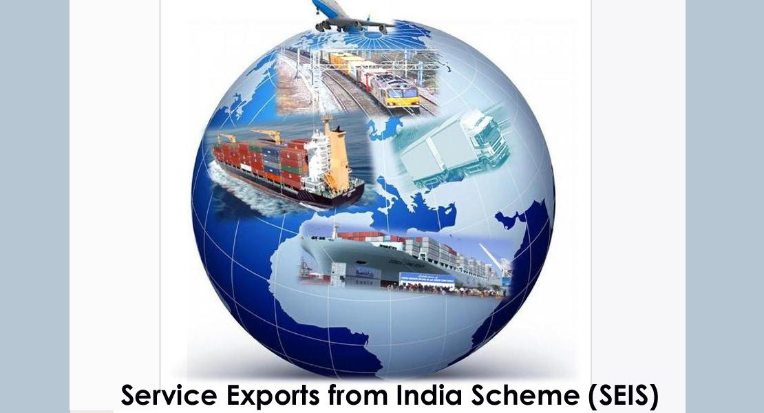 Service Exports from India Scheme (SEIS)